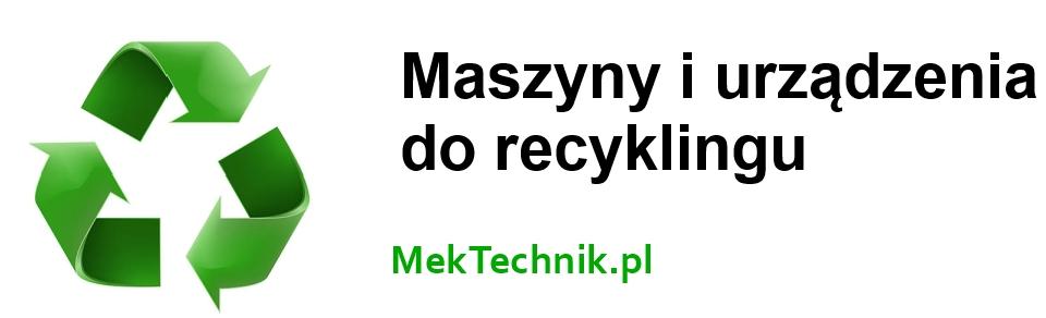 Maszyny i urządzenia do recyklingu